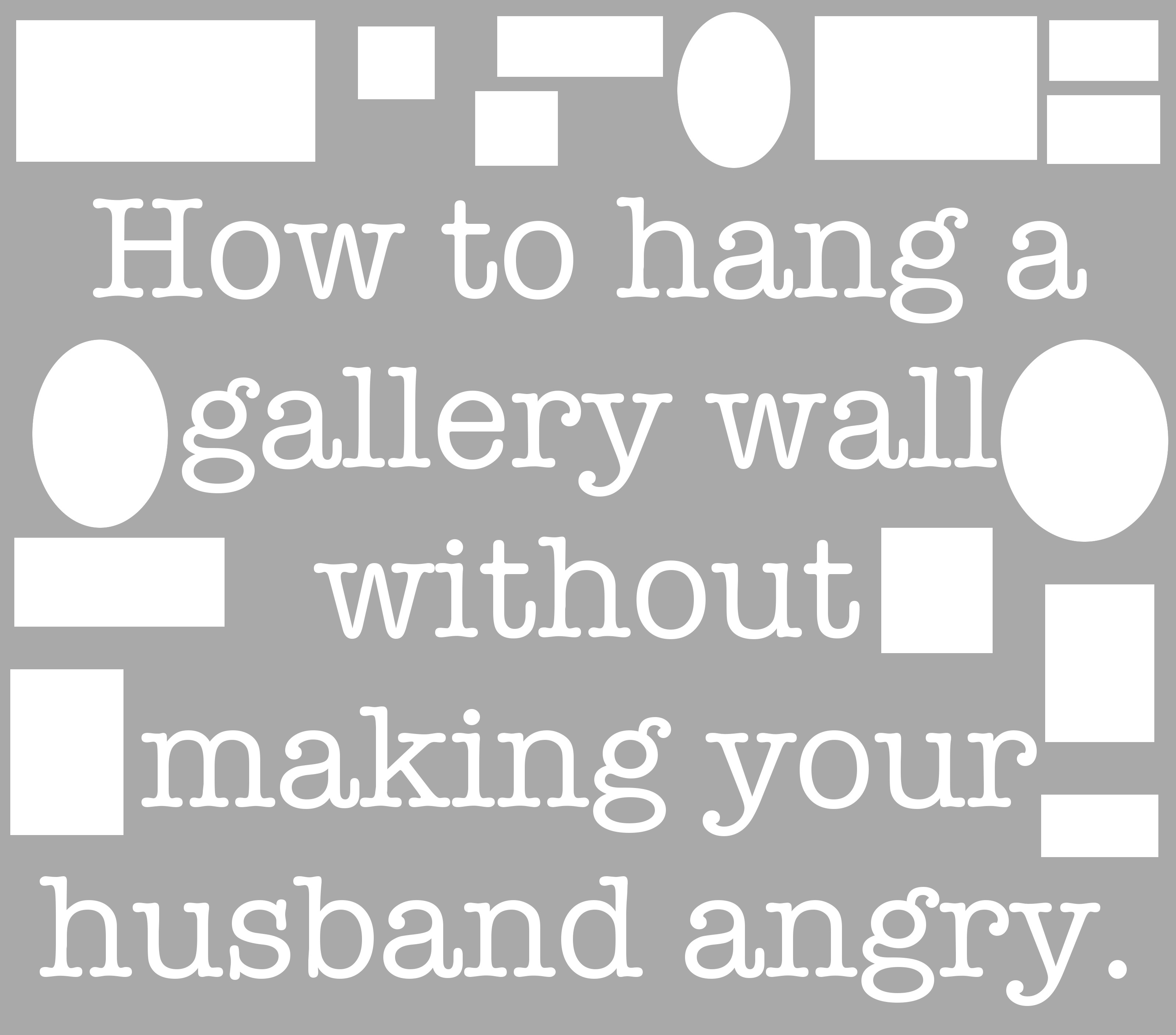 how to hang a gallery wall without making your husband angry amy allender dot com. Black Bedroom Furniture Sets. Home Design Ideas