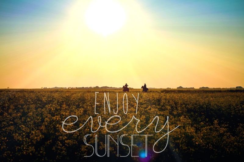 enjoy every sunsetenjoy every sunset